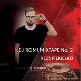 DJ ROMI - PIEKIEŁKO Mixtape Vol. 2