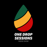 One Drop Sessions Radio-Episode 18 S3