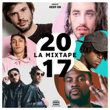 Keep On - 2017 La Mixtape (French Side)