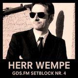 Herr Wempe - Setblock #04 (GDS.FM)
