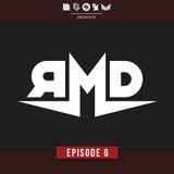 RMD SHOWCASE - Episode 6