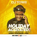 Holiday Activated Mix 2016 (Hip-Hop, Afrobeat, Dancehall, Top 40)