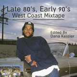 LATE 80'S, EARLY 90'S WEST COAST MIX