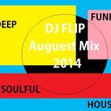 DJ FLIP 2014 AUGUST MIX