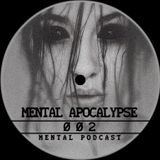 Mental Apocalypse Podcast 002 // Reestar //