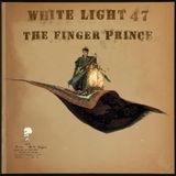 White Light 47 - The Finger Prince