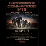 The Dreamer vs. Stylewars ft. MC M-Core - live @ Hardcore Commanded VIII 'Broken Chains' 16.04.2017
