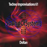 Techno Improvisations: episode 61