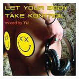 Let Your Body Take Kontrol - March 2016