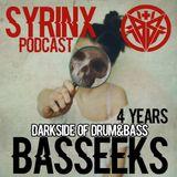 Syrinx - Basseeks 4 Years Podcast