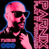 Parnix Starts To Play It Forward (17.3.19)
