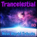 Trancelestial 110 (New World Tribute)