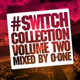 SWITCH COLLECTION VOL. 2 mixed by O-ONE