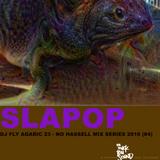 Slapop Beats - DJ Fly Agaric 23 (No Hassell Series #4)