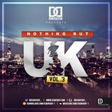 DJ Day Day Presents - Nothing But UK Vol 3