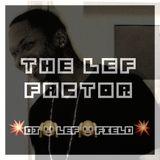 The Lef Factor