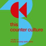 this counter culture #13 at music society web radio