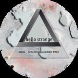 eDina – hello strange podcast #124