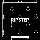 Rave Cave Mixtape 011: Ripstep