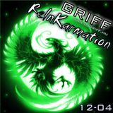 Griff - ReInKarmation 12-04