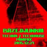 baze.djunkiii - Techno / TechHouse Minimix [2015.12.21]