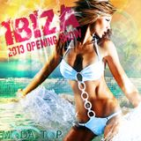 Ibiza 2013 Opening Show Compilation - Sun Mix [MODA Top]