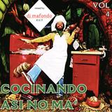Cocinando Asi No Ma'   Vol. 4