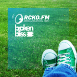 Broken Bliss @ RCKO.FM - Episode 45 - DSH