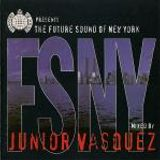 The Future Sound Of New York - Mixed By Junior Vasquez