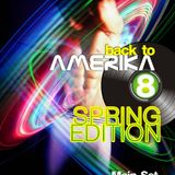 Back to AMERIKA 8 - Spring Edition (Septiembre 2012)