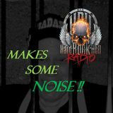 Badass Martin's Rockout Radio Show - Make Some Noise