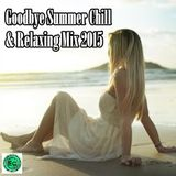 Goodbye Summer Chill & Relaxing Mix 2015