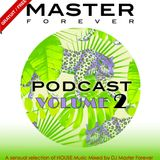 Underground House Music Vol.2 mixed by Dj Master Forever