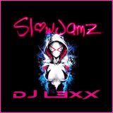 Slow Jamz - DJ L3XX