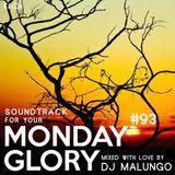 Monday Glory #93