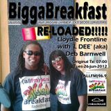 BIGGA BREAKFAST · RE-LOADED!!!!! 26/06/2012