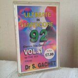 Dr S Gachet 'Ultimate in Hardcore' 92