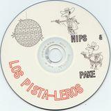 Pistaleros Funk Hip Hop Mega Mix w/ Hips & Pake