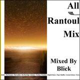 Mix 005 - All Rantoul Mix