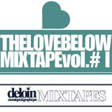 dj deloin // TheLoveBelow Mix1