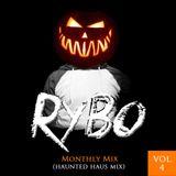 Haunted Haus Mix (October) [DJ RYBO Monthly Mix] Vol. 4