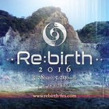 YUTA@Rebirth Festival 2016.05.28 TECHNO to TRANCE set