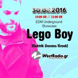 Lego Boy @ EDM Underground Showcase  30 - 6-2016  Www.westradio.gr Free Download!!!
