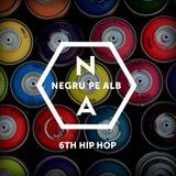 Negru pe Alb. Sixth Hip-Hop
