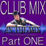 DJ Inferno - In The Mix Pt. One