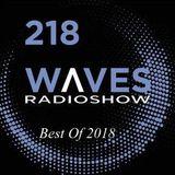 WAVES #218 (EN) - BEST OF 2018 by BLACKMARQUIS - 6/1/19