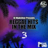 Reggae Hits In The Mix 3