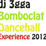 Bomboclat Dancehall Experience