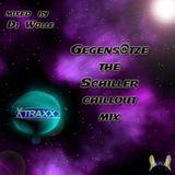Gegens@tze the Schiller Chillout Mix