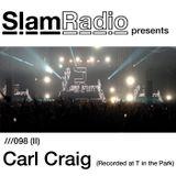 #SlamRadio - 098ii - Carl Craig